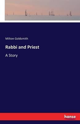 Rabbi and Priest (Paperback)