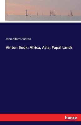 Vinton Book: Africa, Asia, Papal Lands (Paperback)