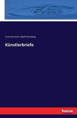 K nstlerbriefe (Paperback)