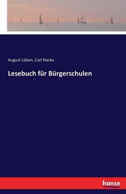 Lesebuch F r B rgerschulen (Paperback)