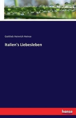 Italien's Liebesleben (Paperback)