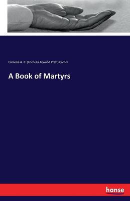 A Book of Martyrs (Paperback)