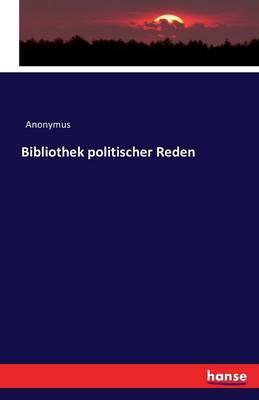 Bibliothek Politischer Reden (Paperback)