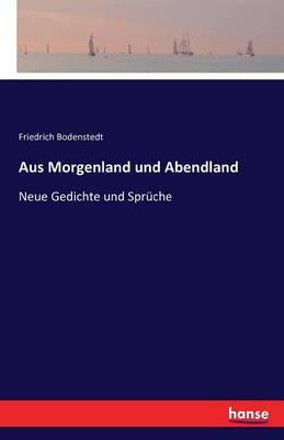 Aus Morgenland Und Abendland (Paperback)