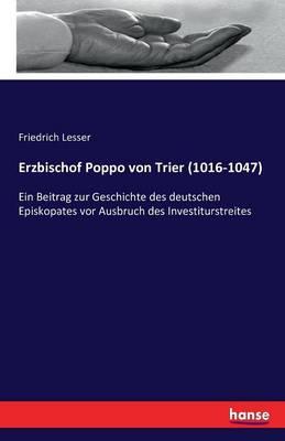 Erzbischof Poppo Von Trier (1016-1047) (Paperback)