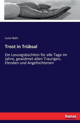 Trost in Tr bsal (Paperback)