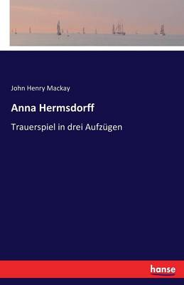 Anna Hermsdorff (Paperback)