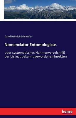 Nomenclator Entomologicus (Paperback)