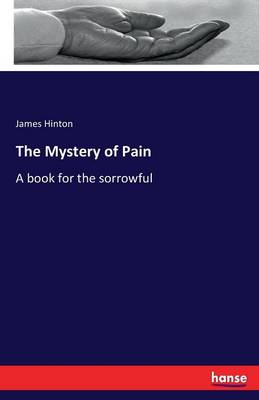 The Mystery of Pain (Paperback)