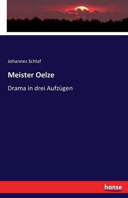 Meister Oelze (Paperback)