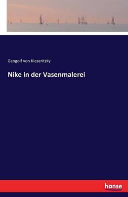 Nike in Der Vasenmalerei (Paperback)