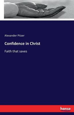 Confidence in Christ (Paperback)