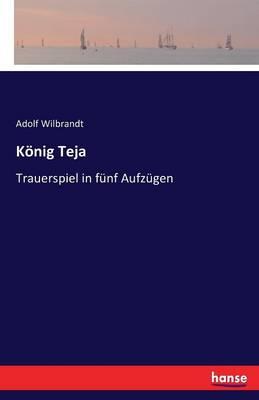 Konig Teja (Paperback)