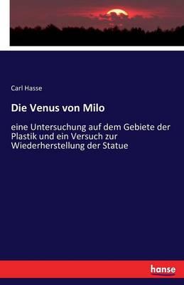 Die Venus Von Milo (Paperback)
