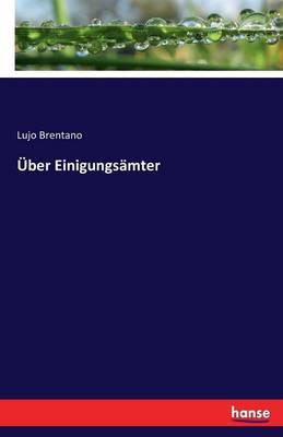 Uber Einigungsamter (Paperback)