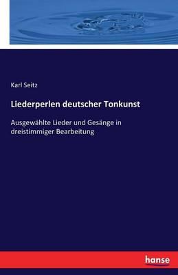 Liederperlen Deutscher Tonkunst (Paperback)