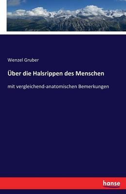 Uber Die Halsrippen Des Menschen (Paperback)