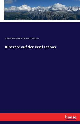 Itinerare Auf Der Insel Lesbos (Paperback)