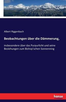 Beobachtungen Uber Die Dammerung, (Paperback)