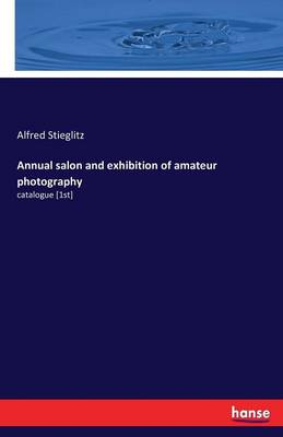 Annual Salon and Exhibition of Amateur Photography (Paperback)