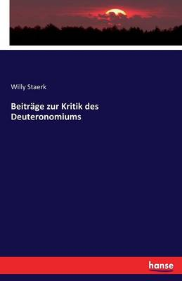 Beitrage Zur Kritik Des Deuteronomiums (Paperback)
