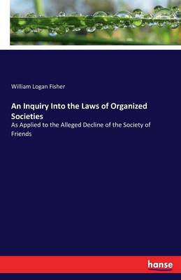 An Inquiry Into the Laws of Organized Societies (Paperback)