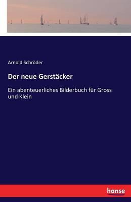 Der Neue Gerstacker (Paperback)