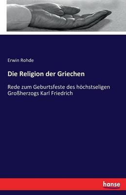 Die Religion Der Griechen (Paperback)