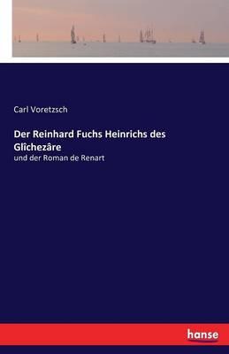 Der Reinhard Fuchs Heinrichs Des Glichezare (Paperback)