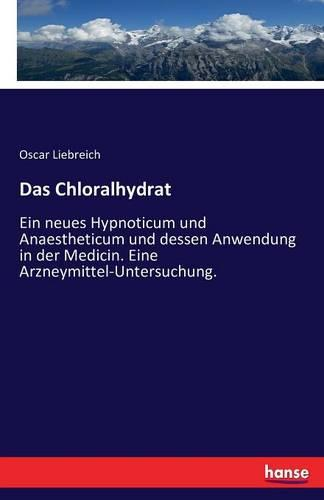 Das Chloralhydrat (Paperback)