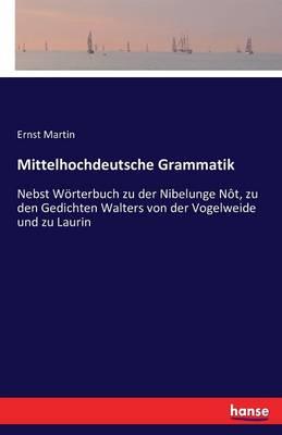 Mittelhochdeutsche Grammatik (Paperback)