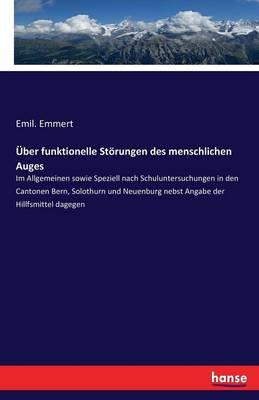 ber Funktionelle St rungen Des Menschlichen Auges (Paperback)