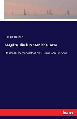 Megara, Die Furchterliche Hexe (Paperback)