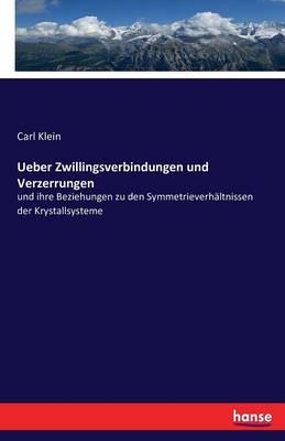 Ueber Zwillingsverbindungen Und Verzerrungen (Paperback)