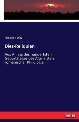 Diez-Reliquien (Paperback)