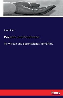 Priester Und Propheten (Paperback)