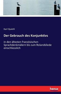 Der Gebrauch Des Konjunktivs (Paperback)