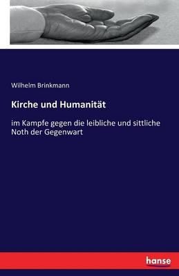 Kirche Und Humanitat (Paperback)