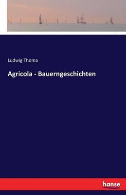 Agricola - Bauerngeschichten (Paperback)