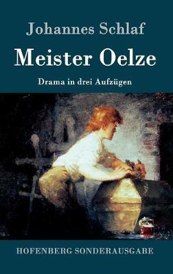 Meister Oelze (Hardback)