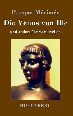 Die Venus Von Ille (Hardback)
