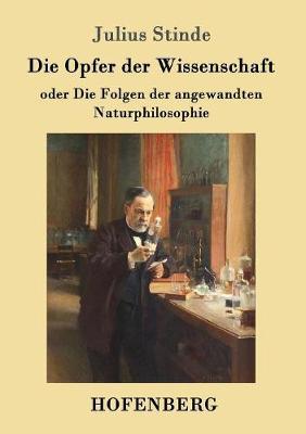 Die Opfer Der Wissenschaft (Paperback)