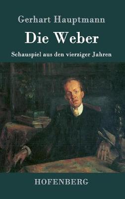Die Weber (Hardback)