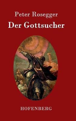Der Gottsucher (Hardback)