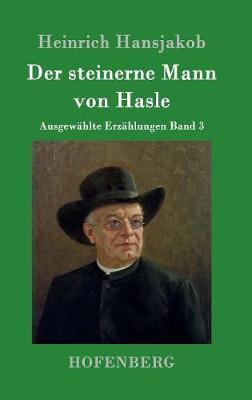 Der Steinerne Mann Von Hasle (Hardback)