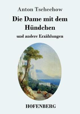 Die Dame Mit Dem H ndchen (Paperback)