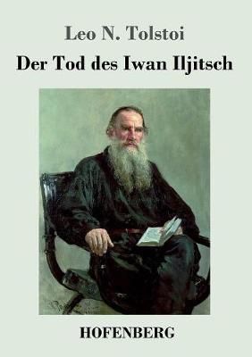 Der Tod Des Iwan Iljitsch (Paperback)