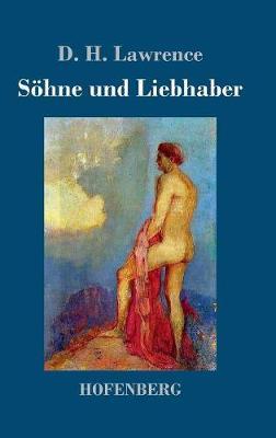 Sohne Und Liebhaber (Hardback)
