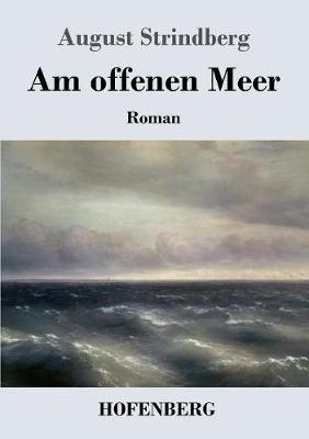 Am Offenen Meer (Paperback)
