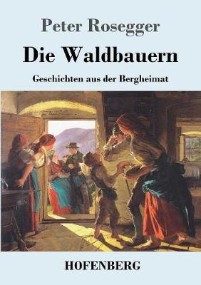 Die Waldbauern (Paperback)